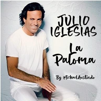 Julio Iglesias La Paloma